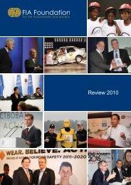 Download Review 2010 (PDF - 2.75mb) - FIA Foundation