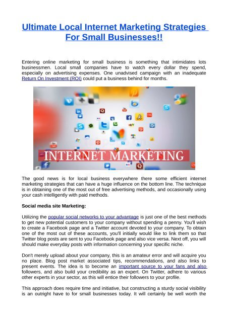 Internet Marketing Strategies Being a company owner advertising and