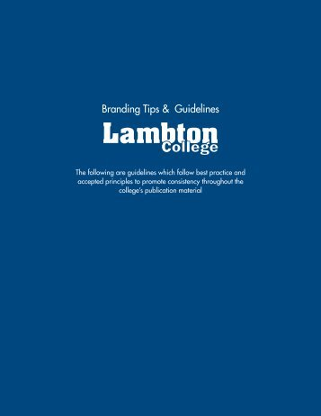 View our Lambton College Branding Tips & Guidelines