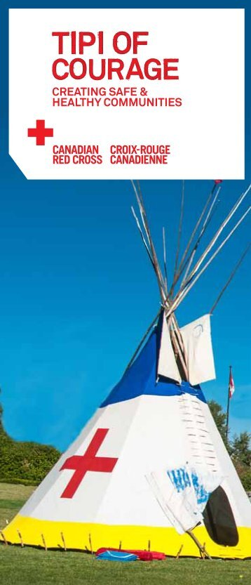Tipi of Courage – brochure - Canadian Red Cross