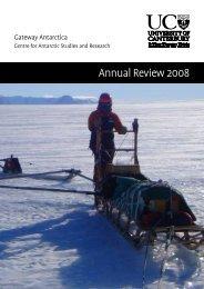 Annual Review 2008 - Gateway Antarctica - University of Canterbury