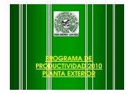 PROGRAMA DE PRODUCTIVIDAD 2010 PLANTA EXTERIOR - STRM