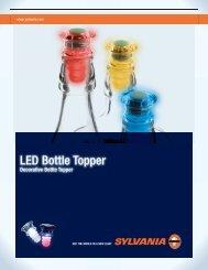 LED Bottle Topper - Osram Sylvania