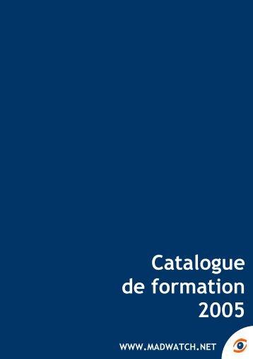 Catalogue de formation 2005 - Madwatch