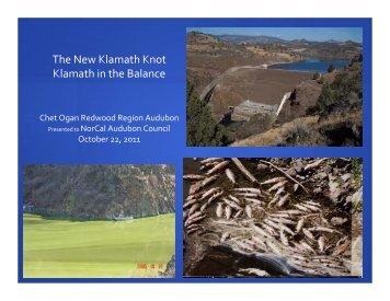 The New Klamath Knot Klamath in the Balance - Audubon California