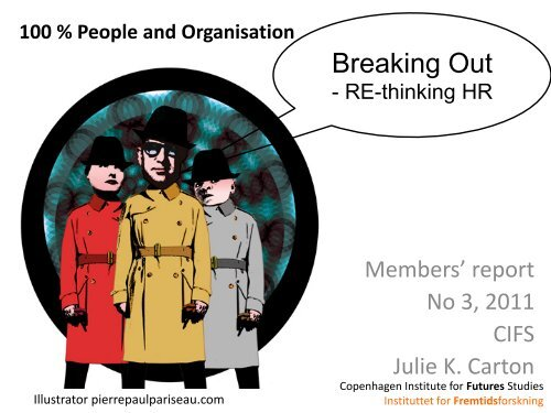 Breaking out - Rethinking HR - Instituttet for Fremtidsforskning