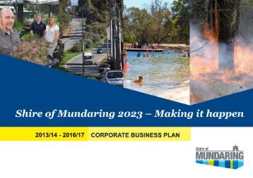 Shire of Mundaring Corporate Business Plan 2013-2017