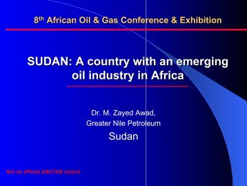SUDAN: A country with an emerging oil industry in Africa - Unctad XI