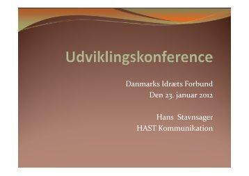 Danmarks Idræts Forbund Den 23. januar 2012 Hans Stavnsager ...