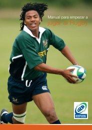 Manual para empezar a jugar al Rugby - IRB Rugby Ready