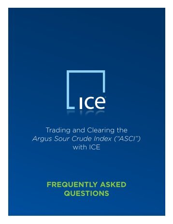 FREQUENTLY ASKED QUESTIONS - ICE