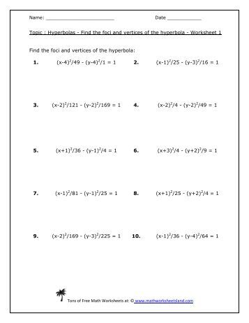 Worksheets Hyperbola Worksheet math 231 w1 worksheet 33 hyperbolas find the foci and vertices five pack math