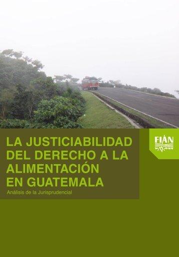 Justiciabilidad del derecho a la alimentación en Guatemala - BVSDE