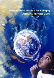 International Bureau for Epilepsy ANNUAL REPORT 2007