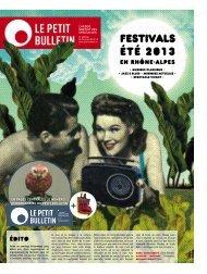supplément Festivals 2013 - Le Petit Bulletin