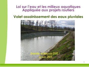 Loi sur l'eau et les milieux aquatiques Appliquée aux projets routiers ...