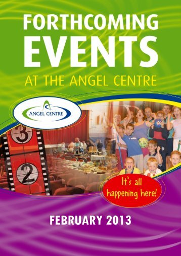 FEBRUARY 2013 - Angel Centre