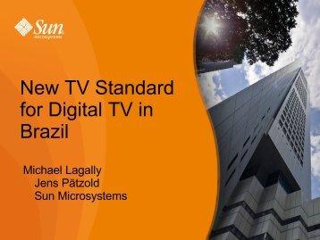 New TV Standard for Digital TV in Brazil - download - Java
