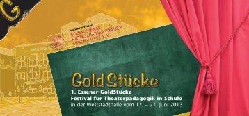 1. Essener GoldStücke Festival für Theaterpädagogik in Schule in ...
