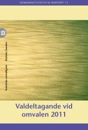 Valdeltagande vid omvalen 2011 (pdf) - Statistiska centralbyrån