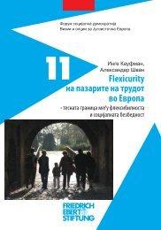 11 Flexicurity на пазарите на трудот во Европа - FRIEDRICH ...