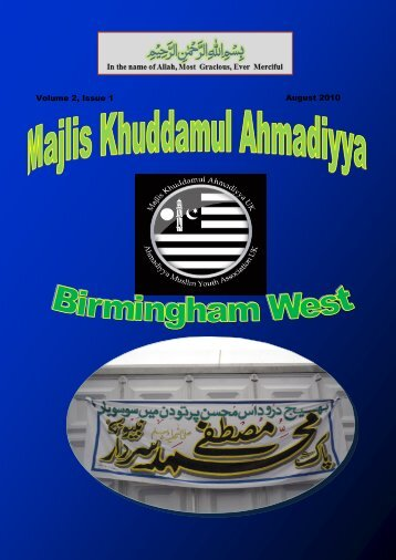 August 2010 Volume 2, Issue 1 - Majlis Khuddamul Ahmadiyya UK ...