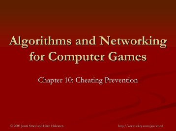 Algorithms and Networking for Computer Games: Cheating Prevention