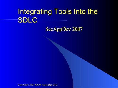 Integrating security tools into the SDLC - Secure Application ...