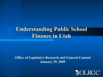 Understanding Public School Finance in Utah - Utah State Legislature