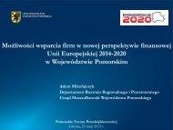 Możliwości wsparcia firm w nowej perspektywie finansowej Unii ...