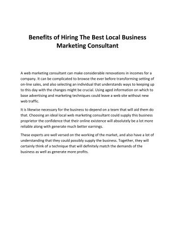 Benefits of Hiring The Best Local Business Marketing Consultant