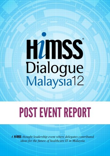 A thought leadership event where delegates ... - HIMSS AsiaPac