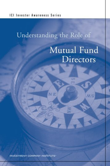 Understanding the Role of Mutual Fund Directors - Investment ...