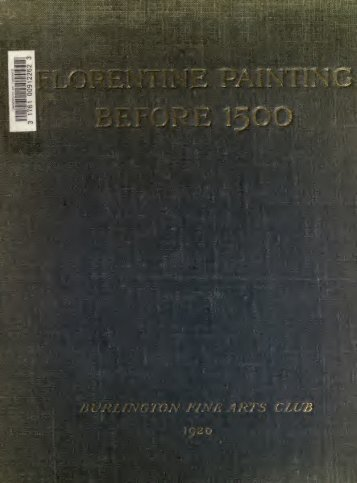 Catalogue of an exhibition of Florentine painting ... - Warburg Institute