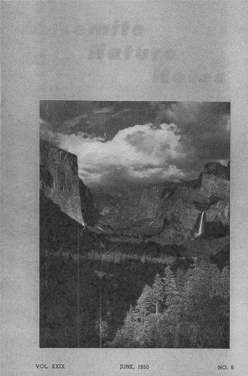 VOL . XXIX JUNE, 1950 NO. 6 - Yosemite Online