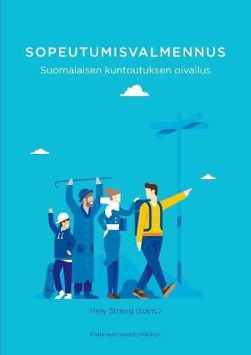 Sopeutumisvalmennus_suomalaisen kuntoutuksen oivallus_RAY2014