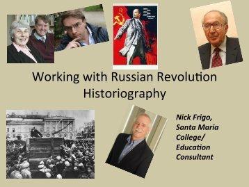 Working with Russian Revolufon Historiography - HTAV
