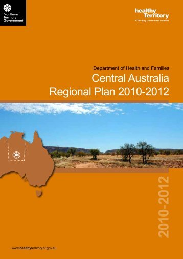Central Australia Regional Plan 2010-2012 - NT Health Digital Library