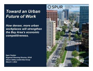 Toward an Urban Future of Work - Silicon Valley Leadership Group