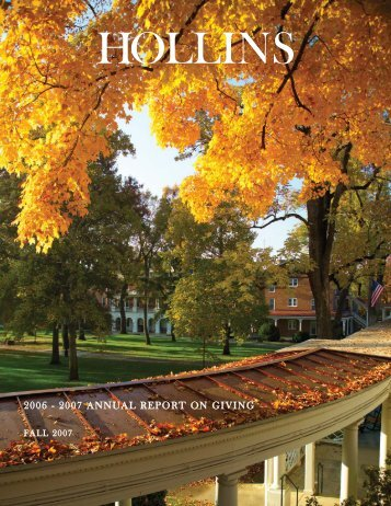 2006 - 2007 ANNUAL REPORT ON GIVING - Hollins University