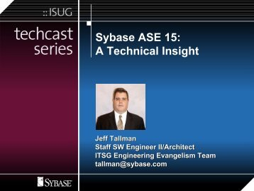 Sybase ASE 15: A Technical Insight