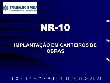 A Implantação da NR 10 em Canteiros de Obras - Trabalho e Vida