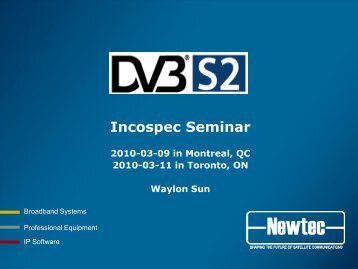 DVB-S2 - Incospec Communications Inc.