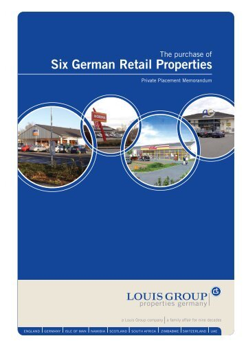 Six German Retail Properties - the Louis Group International ...