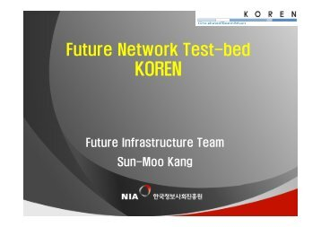 Future Network Testbed - Future Internet Forum, Korea