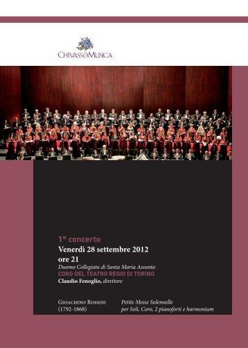 1° concerto Venerdì 28 settembre 2012 ore 21 - Chivasso in Musica