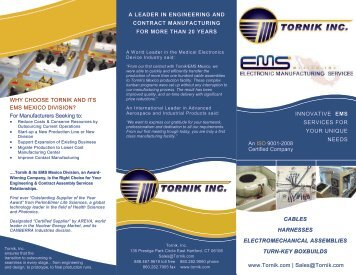 Sales@Tornik.com WHY CHOOSE T - Custom Component Sales, LLC