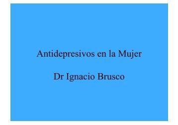 Antidepresivos en la Mujer Dr Ignacio Brusco - IGBA