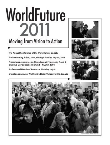 """summary of world future society In 2018, world future society reconstituted itself to be ready for the next stage in our future under new management and now operating as """"world future society presents llc d/b/a world future society,"""" a delaware limited liability company, we will continue to offer our members the same community and passion as we have since 1966."""