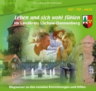 Leben und sich wohl fühlen - Landkreis Lüchow-Dannenberg